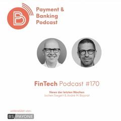 FinTech Podcast #170 - News der letzten Wochen