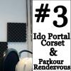 Ido Portal Corset & Parkour Rendezvous 2018 - Podcast #3