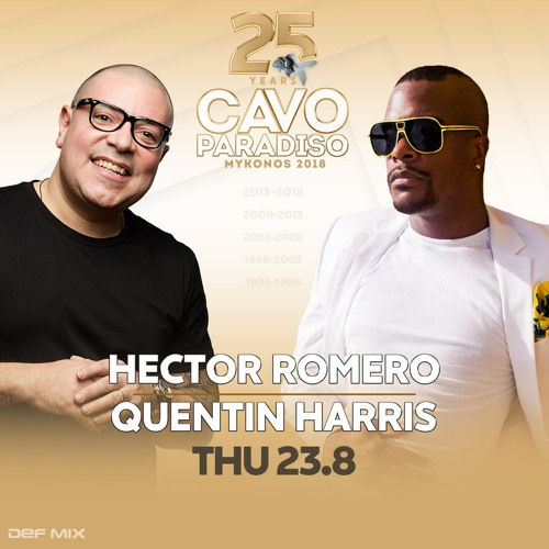 Hector Romero Live Cavo Paradiso Mykonos Aug 2018