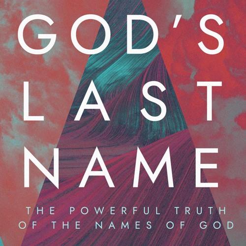 God's Last Name, Part 2