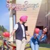 Sajan Raazi ho jaye - Satinder Sartaaj #PunjabilatestSong
