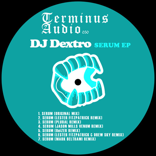 TMINUS050 : DJ Dextro - Serum (Lester Fitzpatrick Remix)