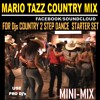 FOR DJs COUNTRY 2 STEP DANCE MIN - MIX STARTER SET MARIO TAZZ 2018