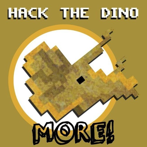 Hack The DinoMore Twelve - [Sample] - Jelly Butts, Prime Minister Rolls and Crap Pizza