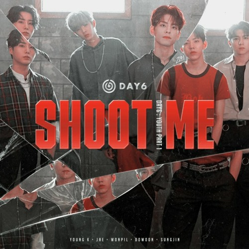 DAY6 – Shoot Me Cover Thai Version by Jo Vee | Free