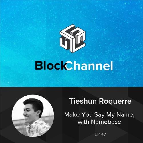 Episode 47: Make You Say My Name, with Namebase