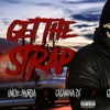 GET THE STRAP ◾50 Cent ❌ 6ix9ine ❌ Casanova ❌ Uncle MURDA ◾(OFICIAL AUDIO)➡️ (WITH LYRICS)