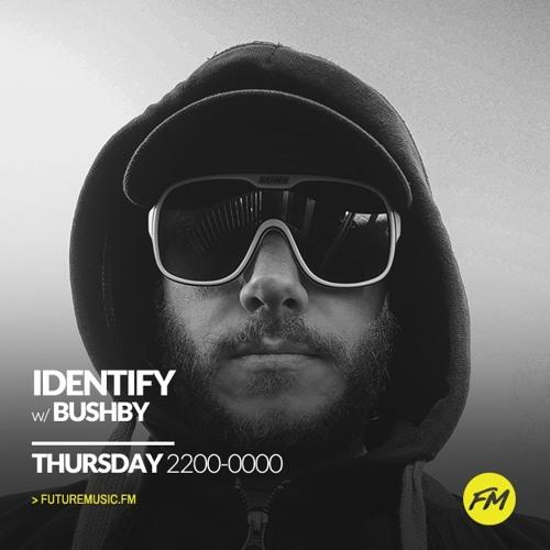 Bushby - IDENTIFY - 24.08.2018