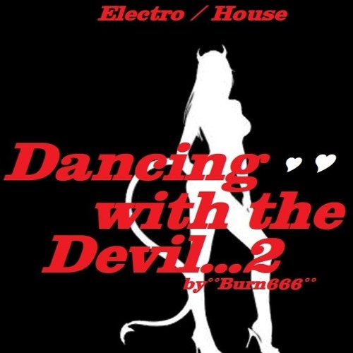 Burn666°° - DANCING WITH THE DEVIL 2 | Spinnin' Records