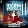 Maine Peeli - Romee Khan Ft. Muhfaad