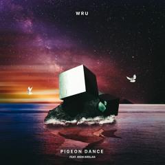 Pigeon Dance (feat. Irem Arslan)