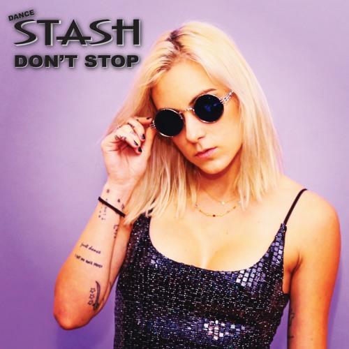 Dance STASH- Don't Stop