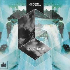 Porter Robinson - Language (LowLife Edit)