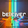 Imagine Dragon - Believer (Monstep Remix)