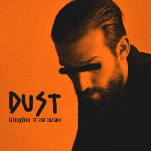 Dust feat. Reo Cragun