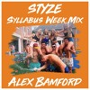 Download Lagu ALEX BAMFORD'S STYZE SYLLABUS WEEK MIX