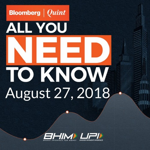 All You Need To Know On August 27, 2018