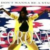 Corona - I Don´t Wanna Be A Star (Rubb LV Remix)