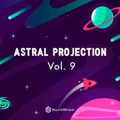 Astral Projection Vol. 9