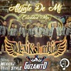 Mexikolombia - Aléjate De Mi (Guzanito! Extended Mix) - Tetris Music & Colectivo Mexican Style
