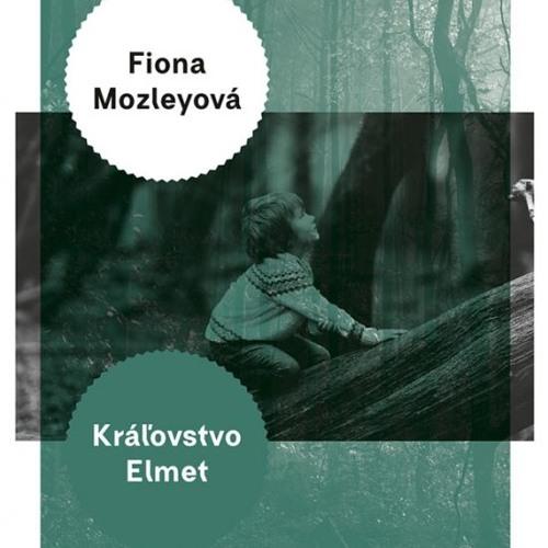 Fiona Mozleyová: Kralovstvo Elmet