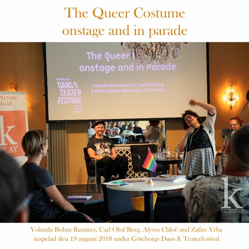 #46 The Queer Costume Onstage And In Parade (LIVE - 2018 - 08 - 19)