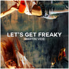 Martin Vide - Let's Get Freaky (Extended Mix)