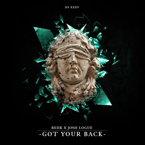 REHK  x Josh Logue - Got your back (FREE DOWNLOAD)