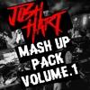 Download Josh Hart - Mash Up Pack Vol.1 Mp3