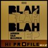 Armin van Buuren - Bla Bla Bla (Hi Profile mash up feat M.I.A) ★ FREE DOWNLOAD