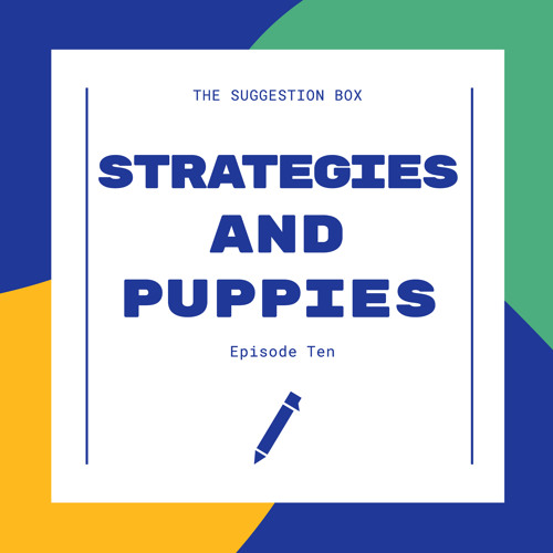 10 - Strategies and Puppies