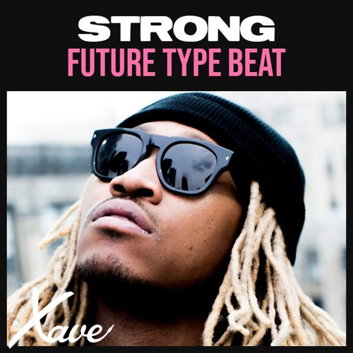 Strong | Future Type Beat