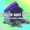 Hypesetterz, Shrug - Bring The House Down
