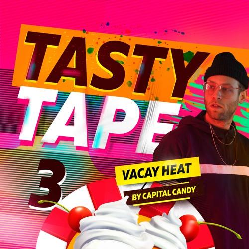 Tasty Tape 3, Summer Vacay