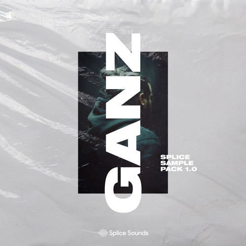 SPLICE Sample Pack Demo by GANZ playlists on SoundCloud