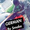 GERMAN, SMOKE D BOSS..mp3