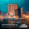 Mr. Smith - Smith Sessions 119 (27-08-2018)