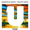 Earth n Days - Right Now (Original Mix)