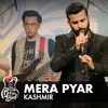 Mera Pyar | Kashmir | Full Version | Pepsi Battle Of The Bands Season 2