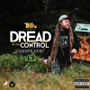 Dread At The Control Mixtape 2018 By Selecta Herbalist