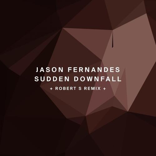 !134 : Jason Fernandes - Sudden Downfall (Original Mix)