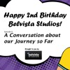 Happy 2nd Birthday Belvista Studios! | A Conversation about our Journey so Far