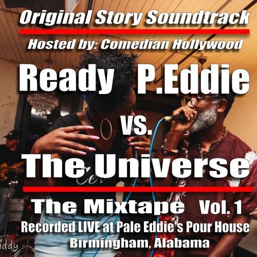 Ready P.Eddie vs. The Universe