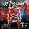 Reggaeton Mix Septiembre 2018 - Dj Temptation Portada del disco