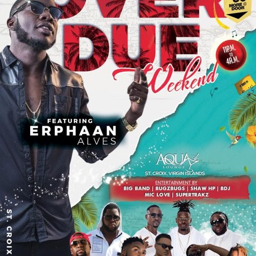 ERPHAAN ALVES LIVE ON ST. Croix VI SEPT 15TH {COMMERCIAL AD}
