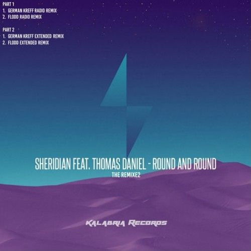 Sheridian Feat Thomas Daniel - Round And Round (German Kreff Extended Remix)