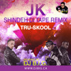 Dj B.i.G. - JK - Shindeh Di Tape (feat. Tru-Skool) Shook Ones Remix