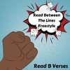 Read B. Verses - Read Between the Lines (Freestyle)