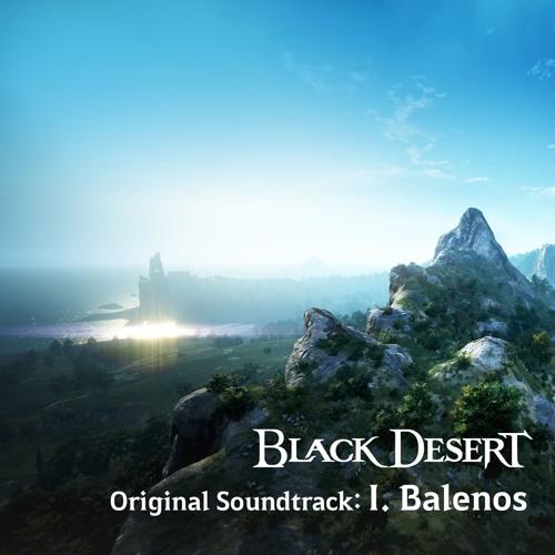 Black Desert Original Soundtrack - I. Balenos