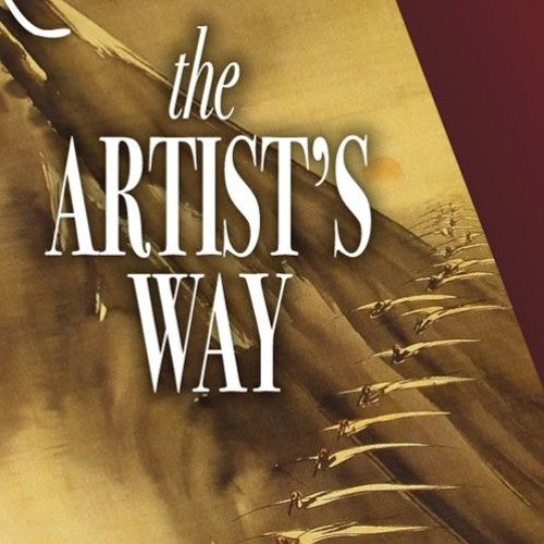 The Artist's Way, a podcast with Julia Cameron